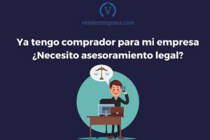 Asesoramiento legal para vender tu empresa